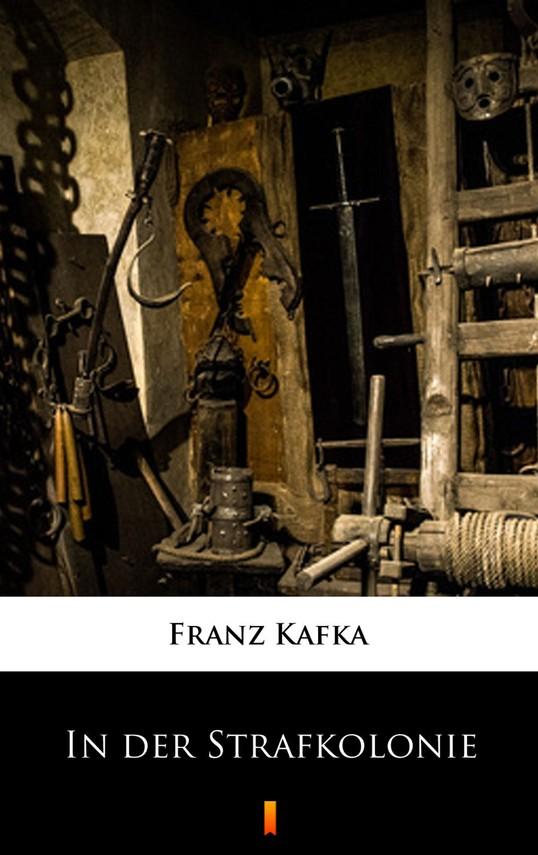 okładka In der Strafkolonieebook   epub, mobi   Franz Kafka