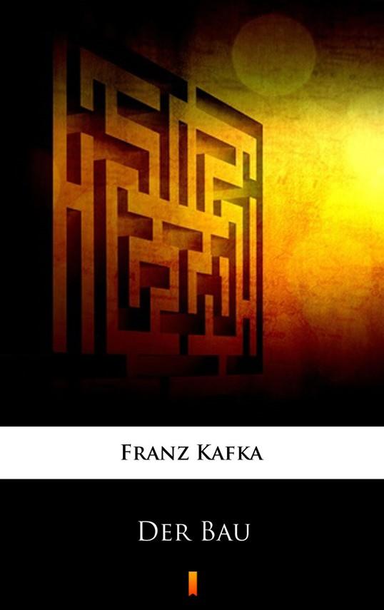 okładka Der Bauebook | epub, mobi | Franz Kafka