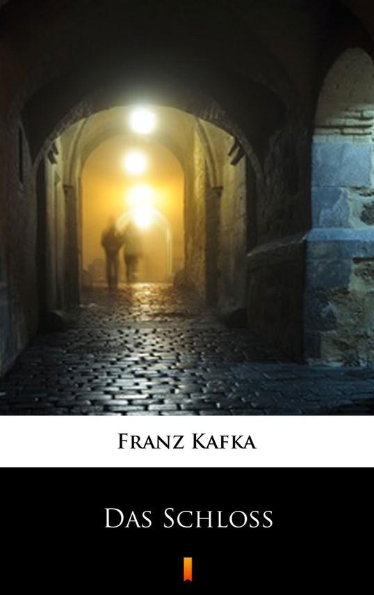 okładka Das Schlossebook | epub, mobi | Franz Kafka