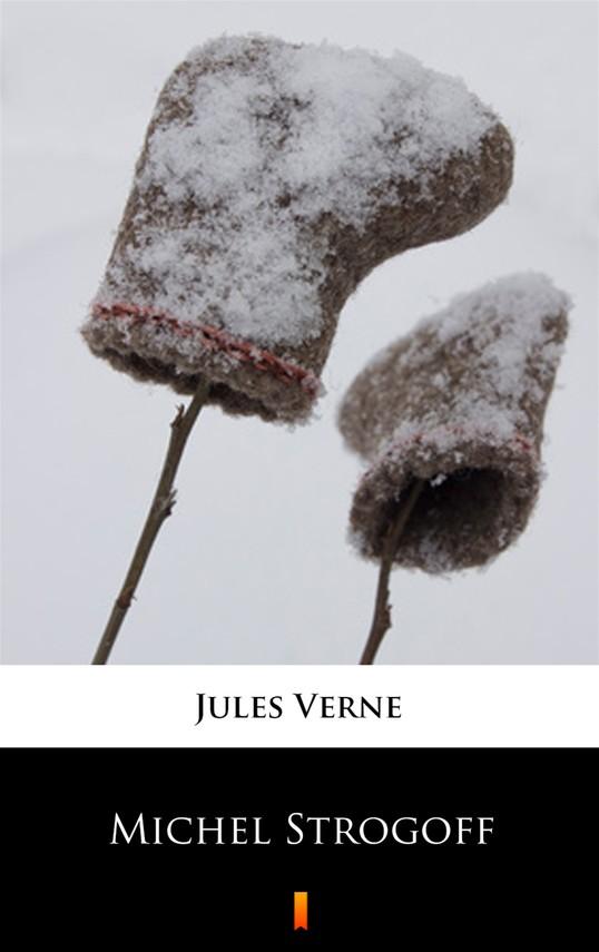 okładka Michel Strogoffebook | epub, mobi | Jules Verne