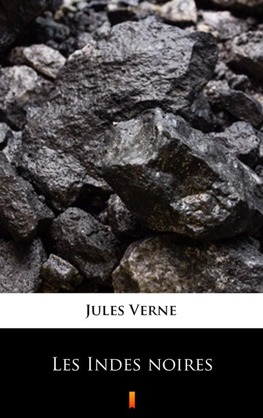 okładka Les Indes noiresebook | epub, mobi | Jules Verne