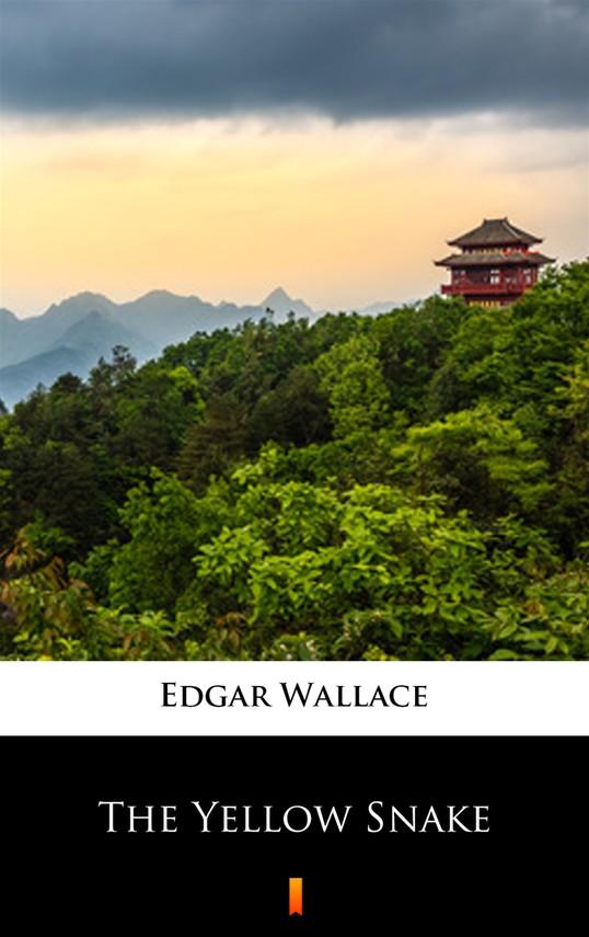 okładka The Yellow Snakeebook | epub, mobi | Edgar Wallace