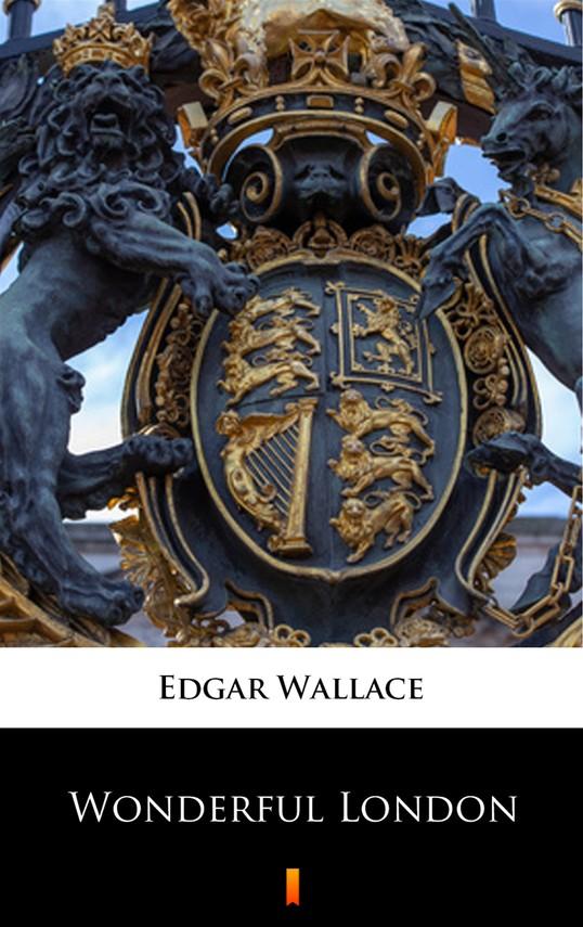 okładka Wonderful Londonebook | epub, mobi | Edgar Wallace