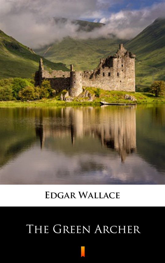 okładka The Green Archer, Ebook | Edgar Wallace