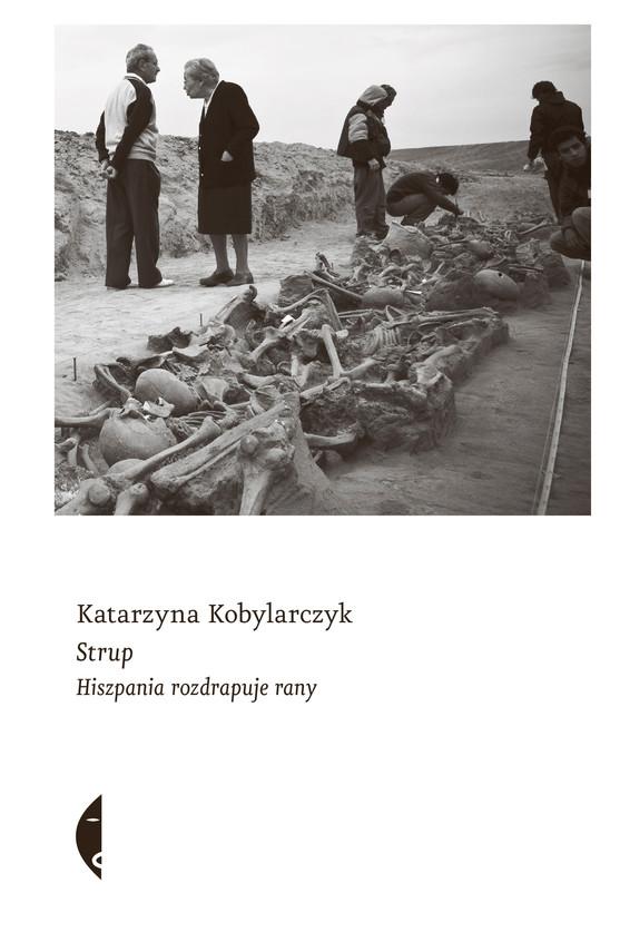 okładka Strupebook | epub, mobi | Katarzyna Kobylarczyk