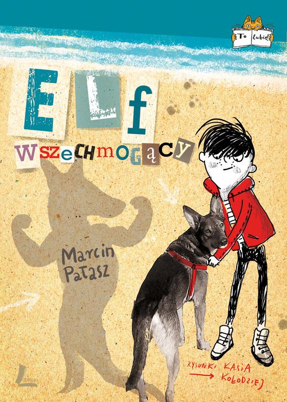 okładka Elf wszechmogący, Ebook | Marcin Pałasz
