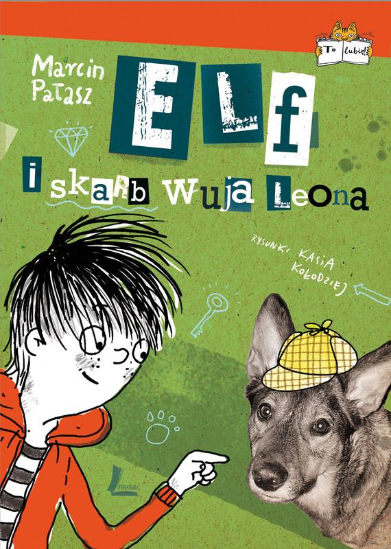 okładka Elf i skarb wuja Leona, Ebook | Marcin Pałasz