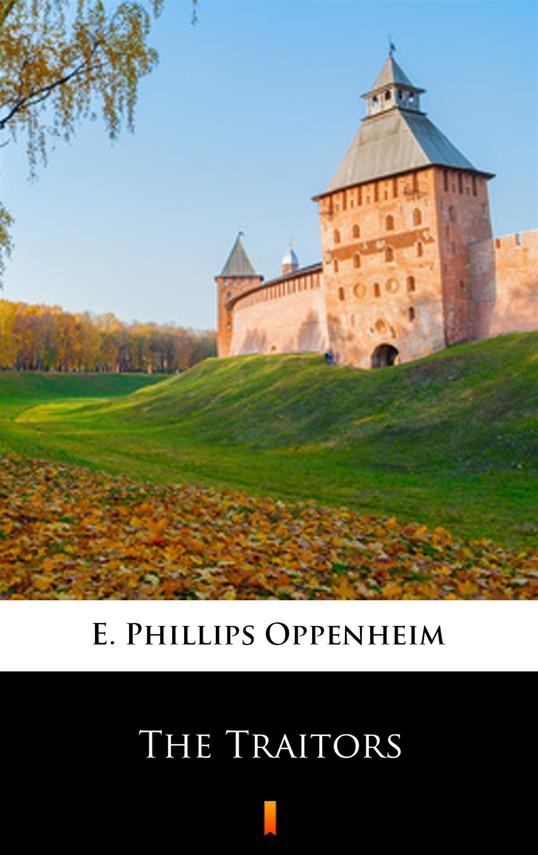okładka The Traitorsebook | epub, mobi | E. Phillips Oppenheim