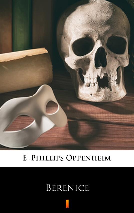 okładka Bereniceebook | epub, mobi | E. Phillips Oppenheim