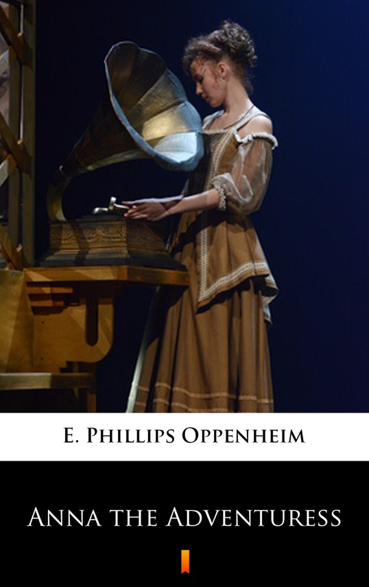 okładka Anna the Adventuress, Ebook | E. Phillips Oppenheim