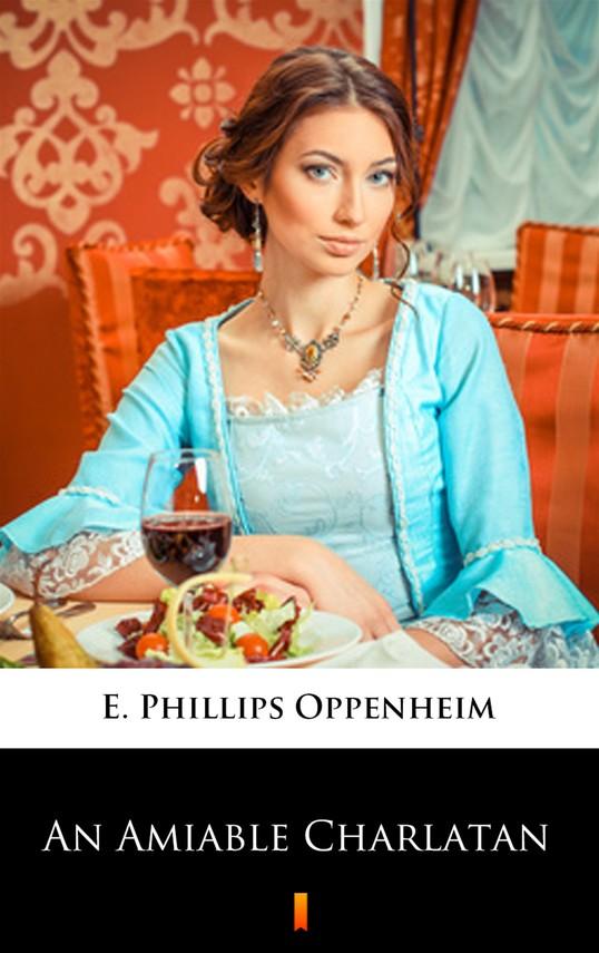 okładka An Amiable Charlatanebook | epub, mobi | E. Phillips Oppenheim