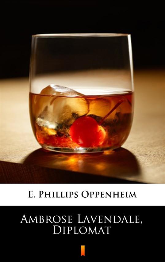 okładka Ambrose Lavendale, Diplomatebook   epub, mobi   E. Phillips Oppenheim