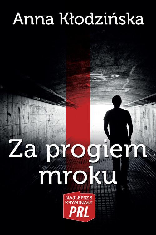 okładka Za progiem mroku, Książka | Kłodzińska Anna