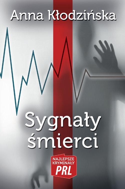 okładka Sygneły śmierci, Książka | Kłodzińska Anna
