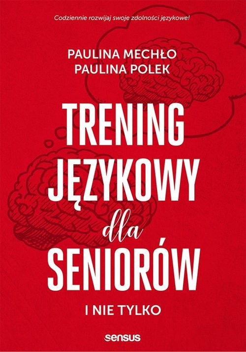okładka Trening językowy dla seniorów i nie tylko, Książka | Paulina Mechło, Paulina Polek