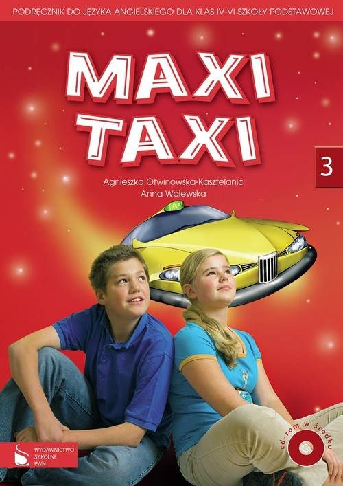 okładka Maxi Taxi 3 Podręcznik do języka angielskiego z płytą CD Szkoła podstawowa, Książka | Agnieszka Otwinowska-Kasztelanic, Anna Walewska