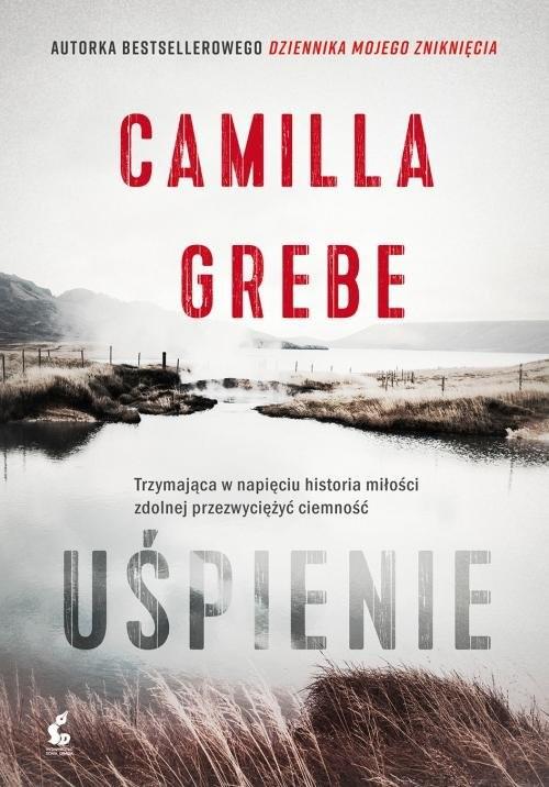 okładka Uśpienie, Książka | Camilla Grebe
