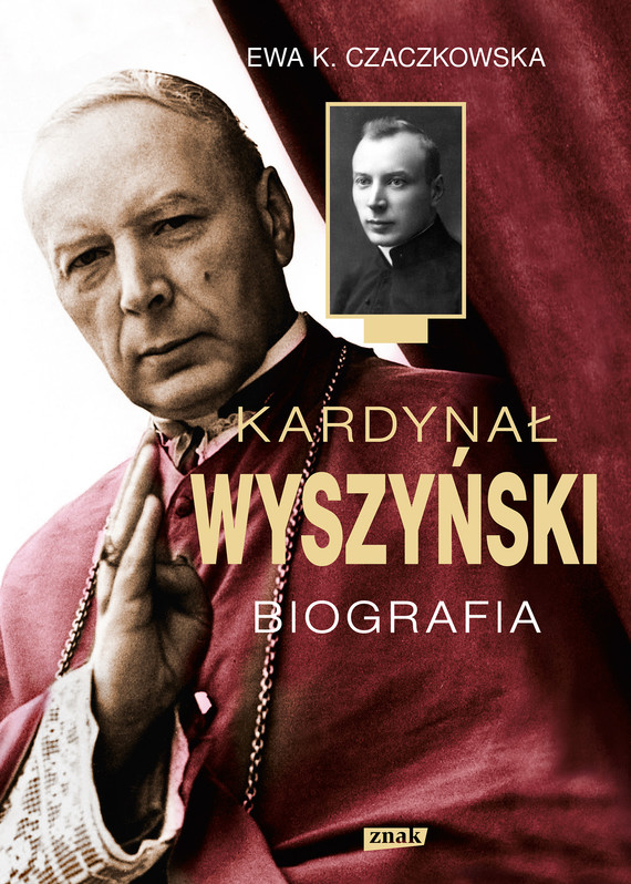 okładka Kardynał Wyszyński. Biografiaebook   epub, mobi   Ewa K. Czaczkowska