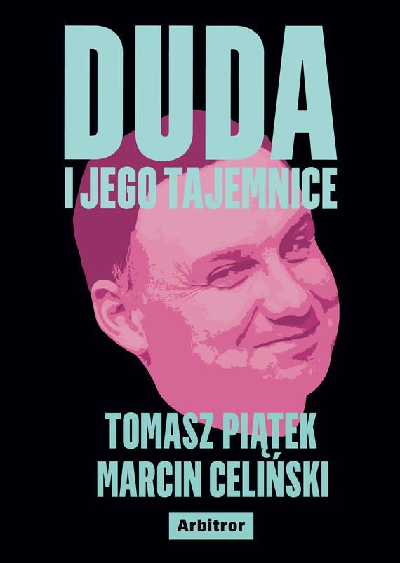 okładka Duda i jego tajemniceebook | epub, mobi | Tomasz Piątek, Marcin Celiński