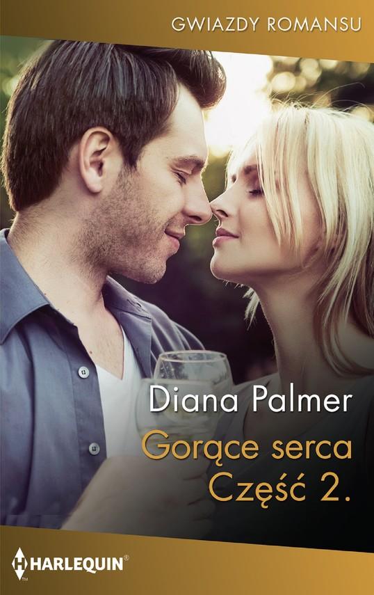 okładka Gorące serca Część druga, Ebook   Diana Palmer