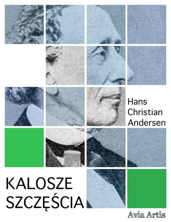 okładka Kalosze szczęścia, Ebook   Hans Christian Andersen