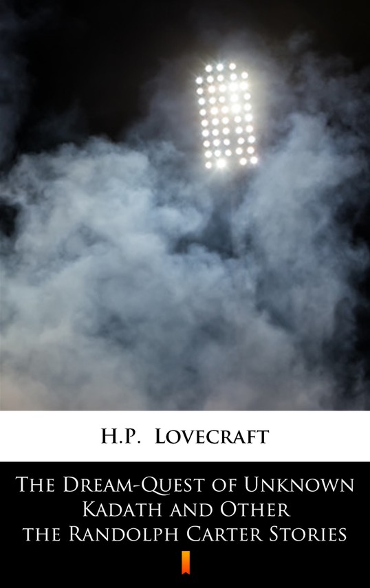 okładka The Dream-Quest of Unknown Kadath and Other the Randolph Carter Storiesebook | epub, mobi | H.P.  Lovecraft