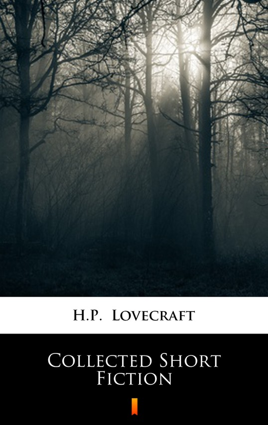 okładka Collected Short Fictionebook | epub, mobi | H.P.  Lovecraft