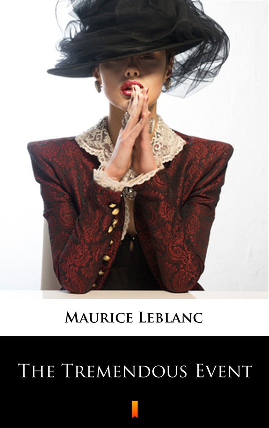 okładka The Tremendous Eventebook | epub, mobi | Maurice Leblanc