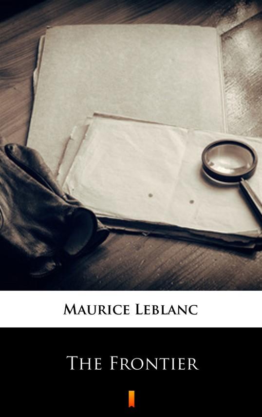 okładka The Frontierebook | epub, mobi | Maurice Leblanc