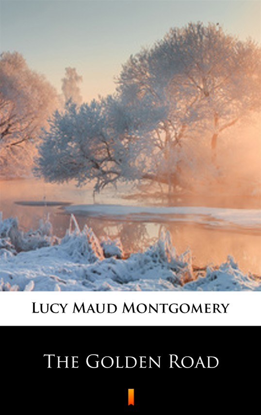 okładka The Golden Roadebook | epub, mobi | Lucy Maud Montgomery