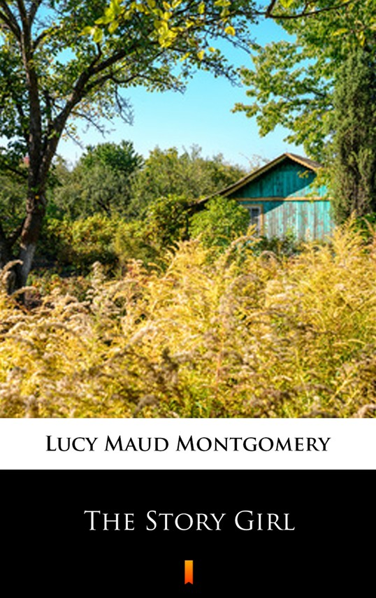 okładka The Story Girlebook | epub, mobi | Lucy Maud Montgomery