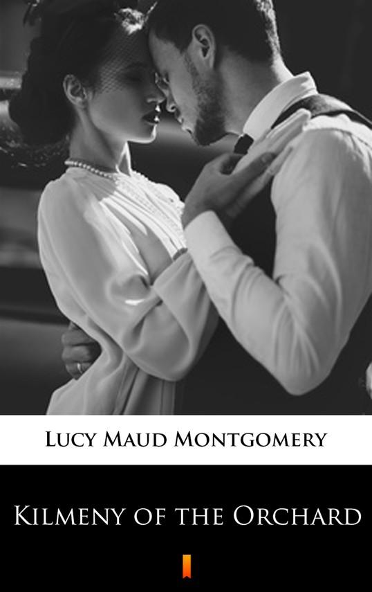 okładka Kilmeny of the Orchardebook | epub, mobi | Lucy Maud Montgomery