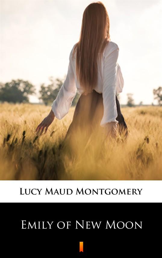 okładka Emily of New Moonebook | epub, mobi | Lucy Maud Montgomery