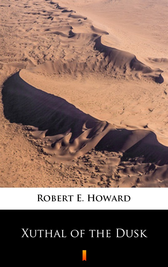 okładka Xuthal of the Duskebook | epub, mobi | Robert E. Howard
