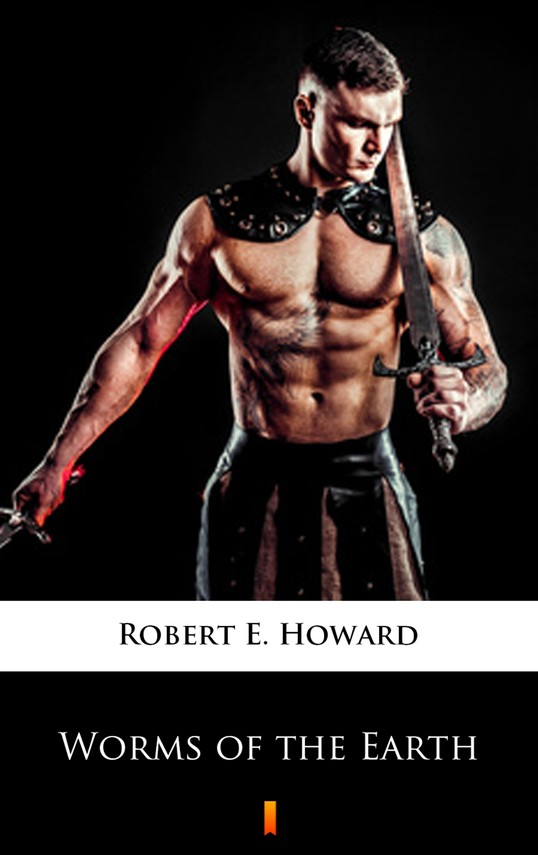 okładka Worms of the Earthebook | epub, mobi | Robert E. Howard