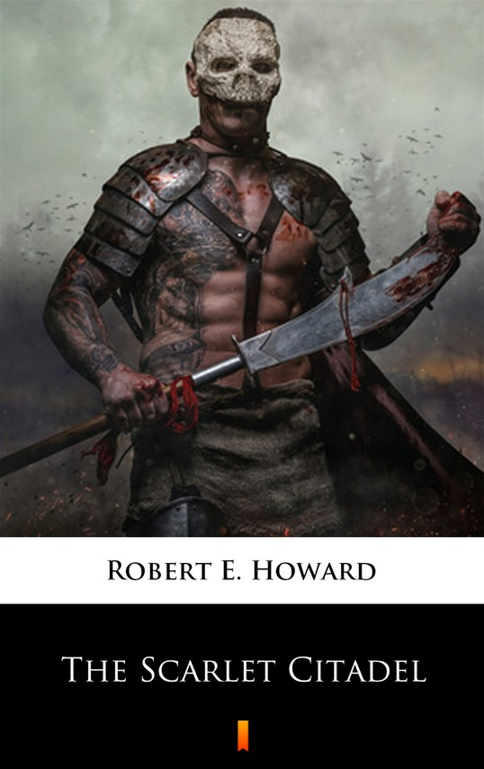 okładka The Scarlet Citadelebook | epub, mobi | Robert E. Howard