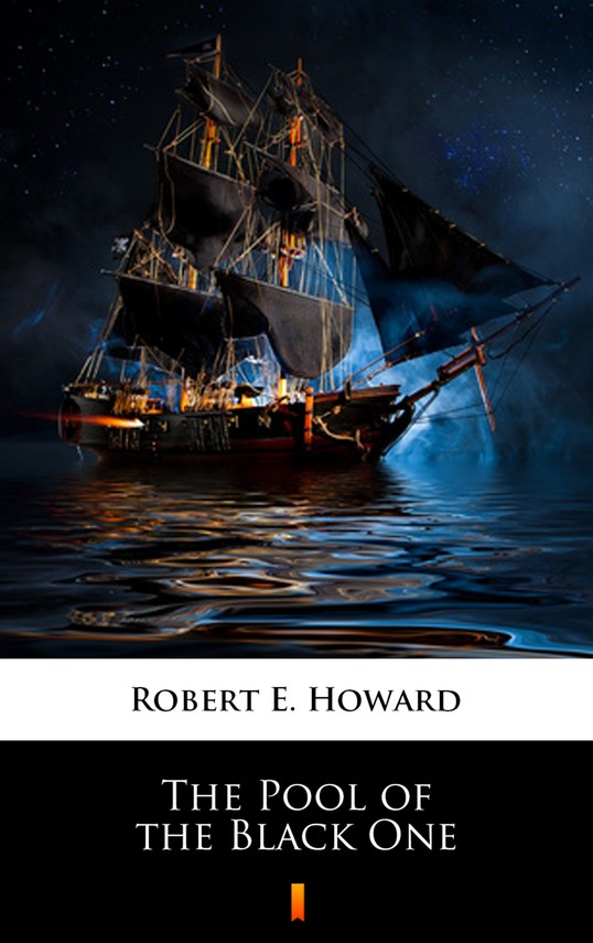 okładka The Pool of the Black Oneebook | epub, mobi | Robert E. Howard