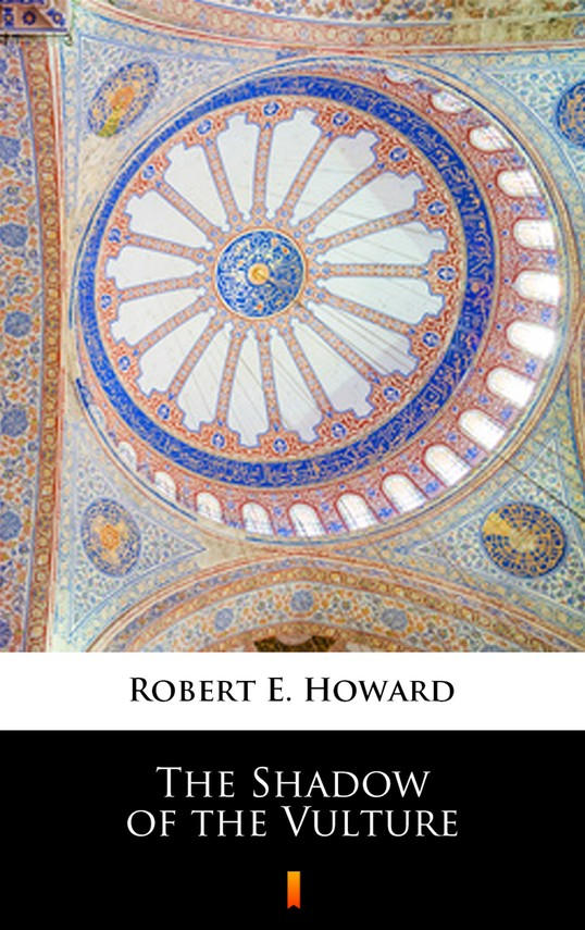 okładka The Shadow of the Vultureebook   epub, mobi   Robert E. Howard