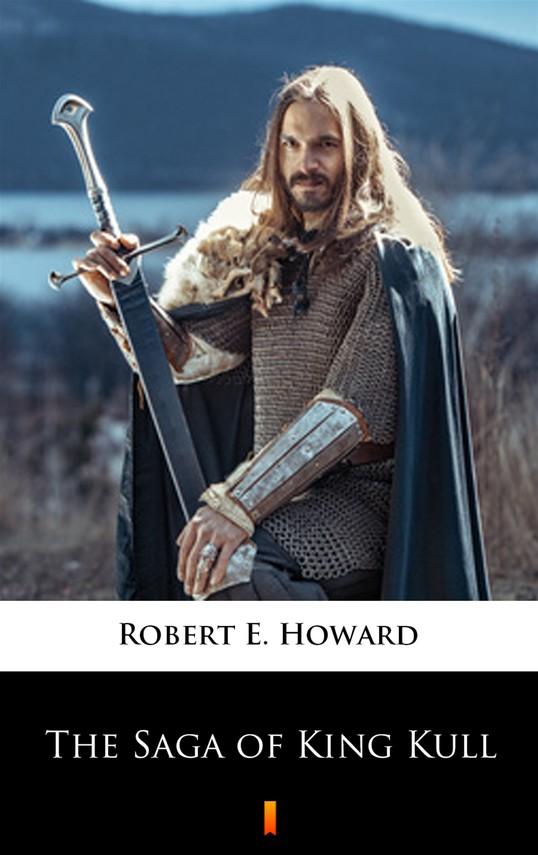 okładka The Saga of King Kullebook   epub, mobi   Robert E. Howard