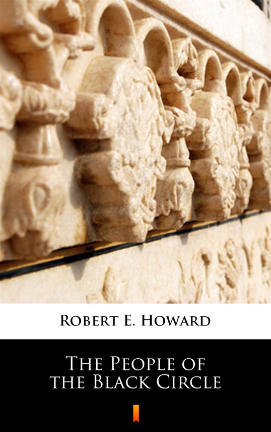 okładka The People of the Black Circleebook | epub, mobi | Robert E. Howard