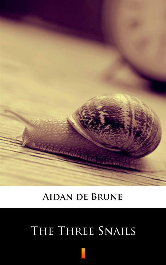 okładka The Three Snailsebook | epub, mobi | Aidan de Brune