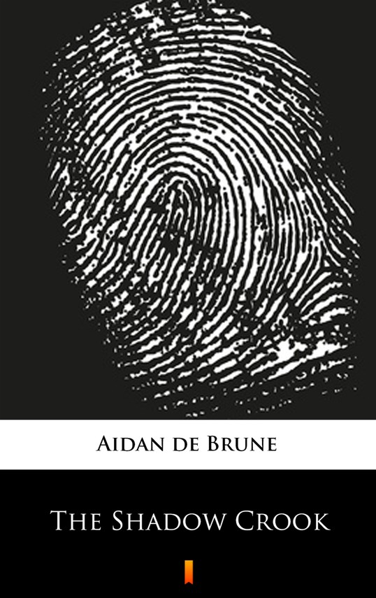 okładka The Shadow Crookebook | epub, mobi | Aidan de Brune