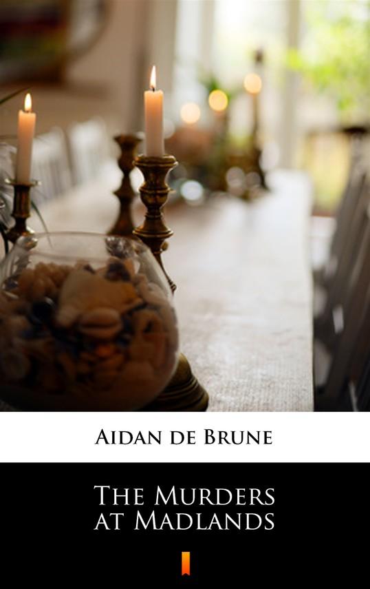 okładka The Murders at Madlandsebook   epub, mobi   Aidan de Brune