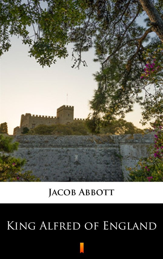 okładka King Alfred of Englandebook | epub, mobi | Jacob Abbott