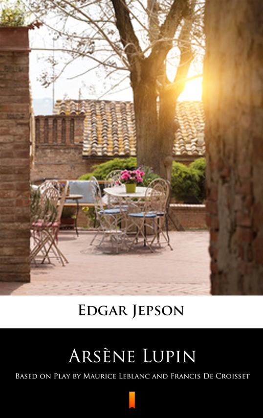 okładka Arsène Lupinebook | epub, mobi | Edgar Jepson