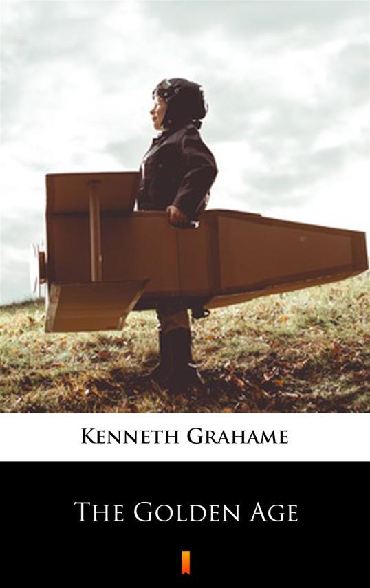 okładka The Golden Age, Ebook | Kenneth Grahame