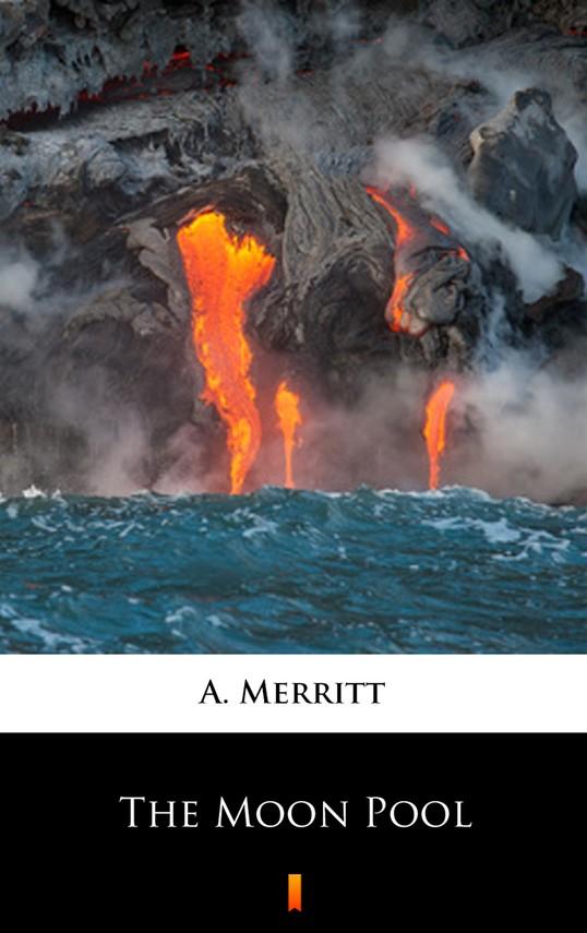 okładka The Moon Poolebook   epub, mobi   A. Merritt
