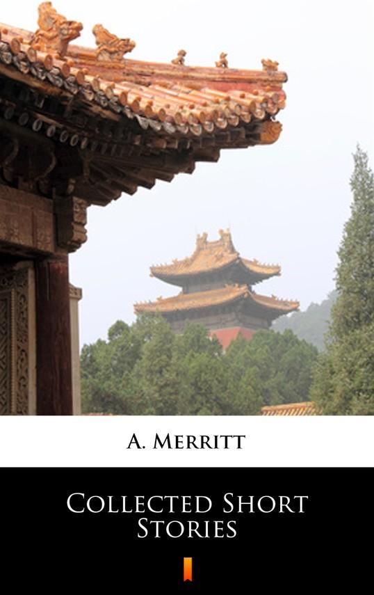 okładka Collected Short Storiesebook | epub, mobi | A. Merritt
