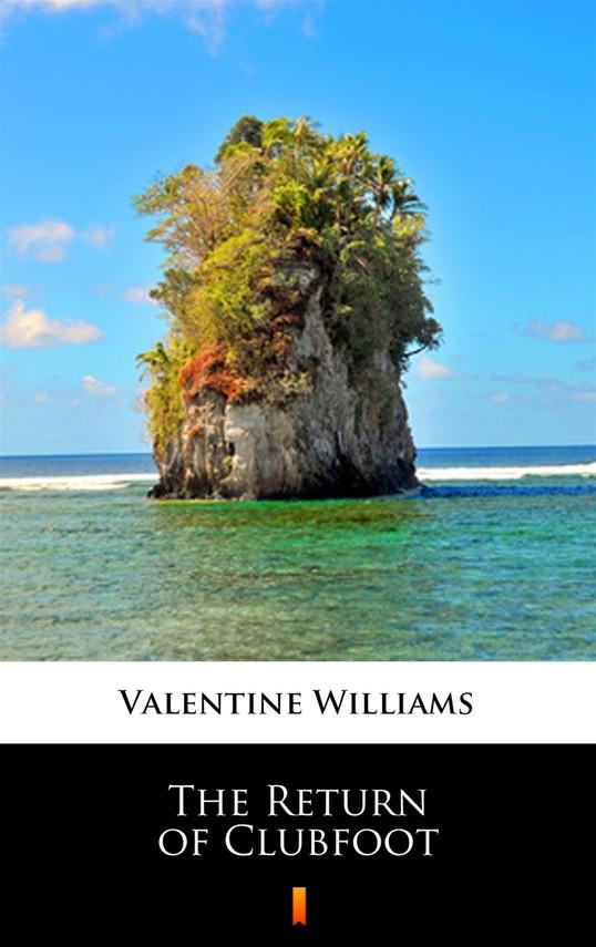 okładka The Return of Clubfootebook | epub, mobi | Valentine Williams