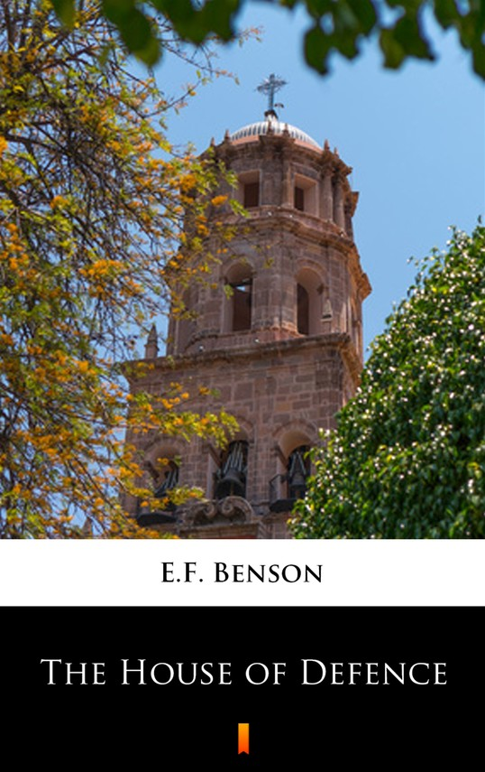 okładka The House of Defenceebook | epub, mobi | E.F. Benson